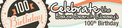 Baker's 100th Birthday