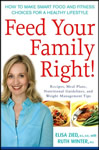 Feed Your Family Right: How to Make Smart Food and Fitness Choices book cover