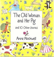 The Old Woman and Her Pig and 10 Other Stories book cover