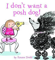 I Don't Want a Posh Dog book cover