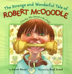 The Strange and Wonderful Tale of Robert McDoodle: The Boy Who Wanted to Be a Dog book cover