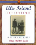 Ellis Island Interviews: In Their Own Words book cover