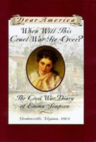When Will This Cruel War Be Over?: The Civil War Diary of Emma Simpson book cover