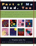 Part of Me Died, Too: Stories of Creative Survival Among Bereaved Children and Teenagers book cover