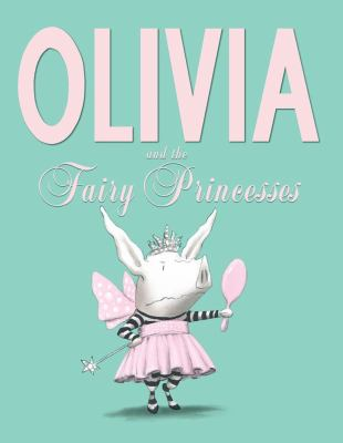 Oliva and the Fairy Princess