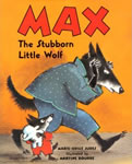 Max, the Stubborn Little Wolf book cover