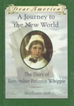 A Journey to the New World: The Diary of Remember Patience Whipple book cover