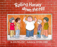 Rolling Harvey Down the Hill book cover