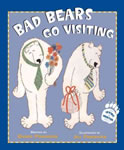 Bad Bears Go Visiting book cover