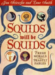 Squids will be Squids: Fresh Morals, Beastly Fables book cover