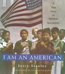I Am an American: A True Story of Japanese Internment book cover