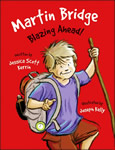 Martin Bridge: Blazing Ahead! book cover