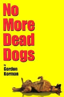 No More Dead Dogs book cover
