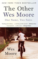 The Other Wes Moore: One Name, Two Tales book cover