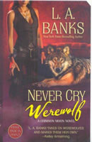 Never Cry Werewolf: A Crimson Moon Novel book cover