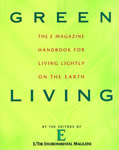Green Living: The E Magazine Handbook for Living Lightly on the Earth book cover