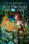 Wildwood Dancing book cover
