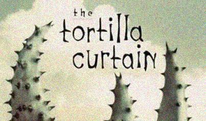 "book cover ""The Tortilla Curtain"""