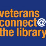 Veterans Connect @ the Library