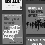 BLM Trending Topic image of various book covers: So You Want to Talk About Race by Ijeoma Oluo; Making All Black Lives Matter by Barbara Ransby