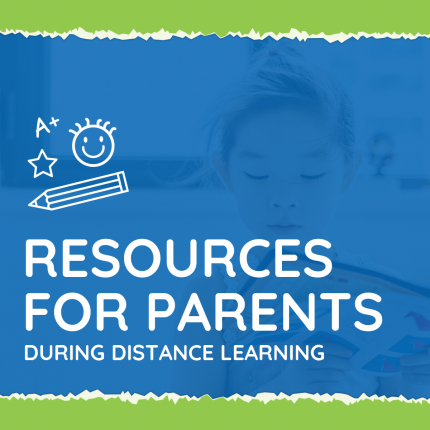 Resources For Parents During Distance Learning