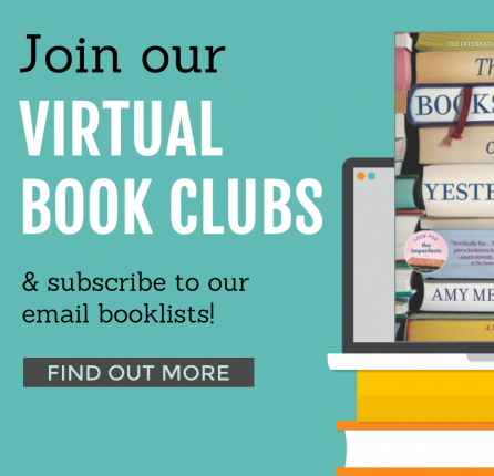 Join Our Virtual Book Clubs & Subscribe to Our Email Booklists!