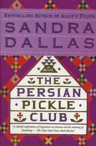 """Book Cover """"The Persian Pickle Club"""" by Sandra Dallas"""