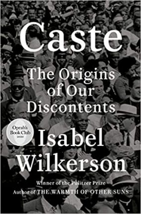 """Book Cover """"Caste The Origins of Our Discontents"""" by Isabel Wilkerson"""
