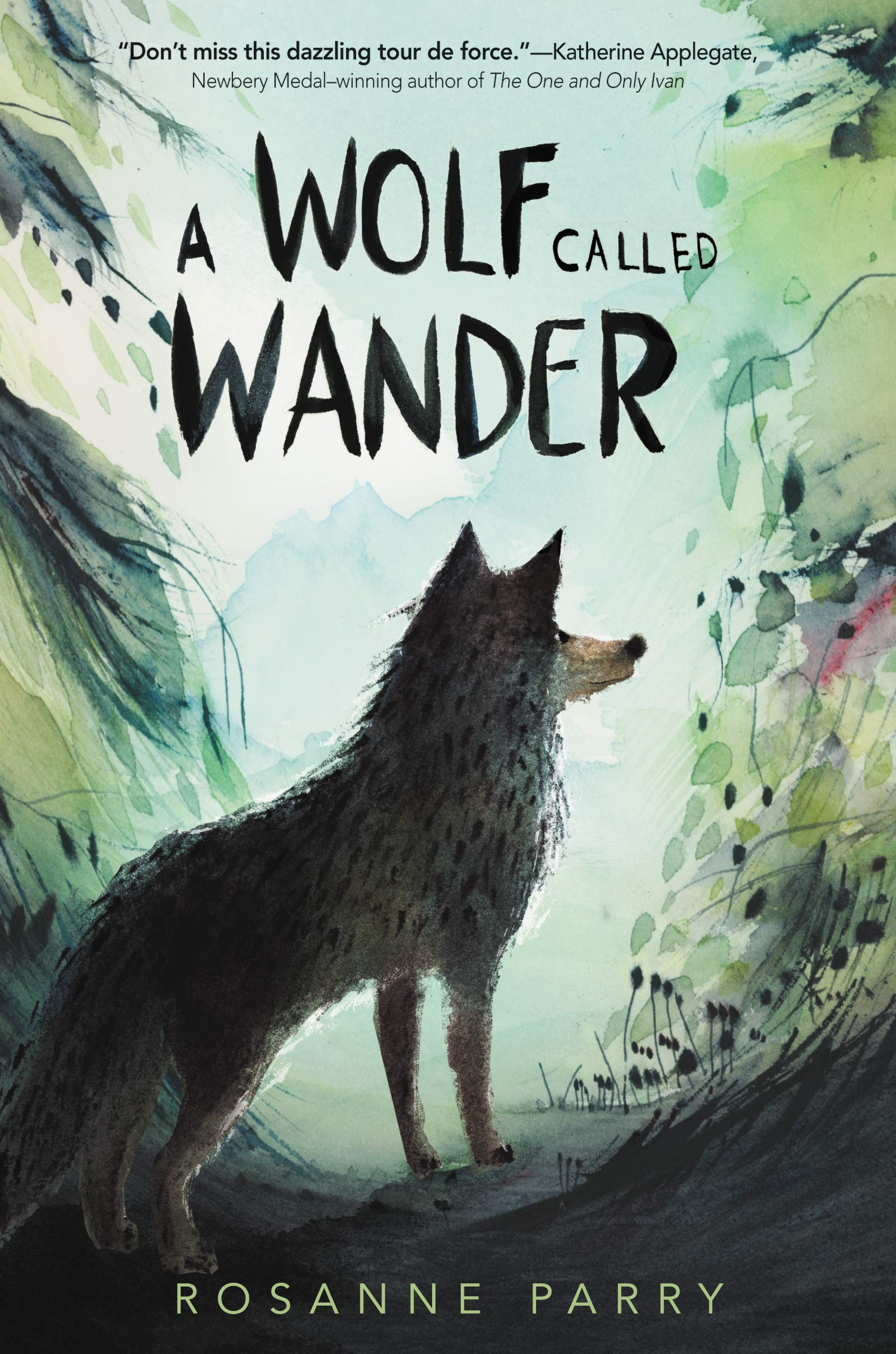 """Book Cover """"A Wolf Called Wander"""" by Rosanne Parry"""