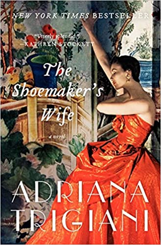 """Book Cover """"The Shoemaker's Wife"""" by Adriana Trigiani"""
