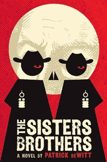 """Book Cover """"The Sisters Brothers"""" by Patrick DeWitt"""