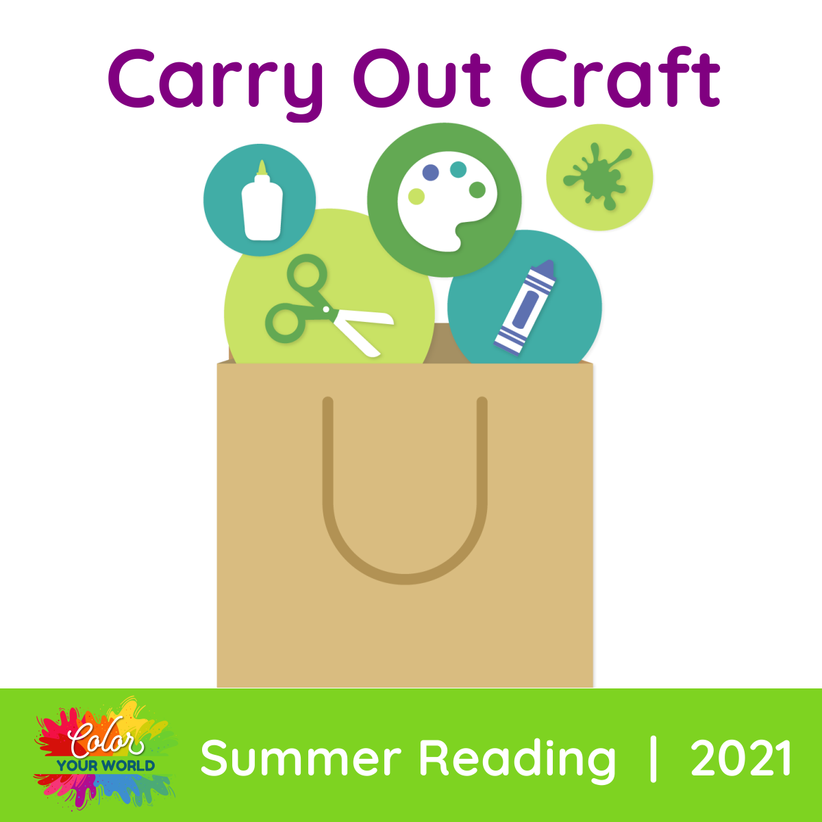 Carry Out Craft Color Your World Summer Reading 2021