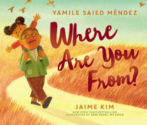Where Are You From? by Yamile Mendez